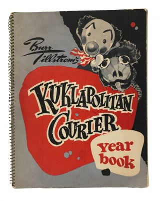 """A Kuklapolitan Diary."" With: Kuklapolitan Courier Year Book annotated by Washburn. With: publicity photograph inscribed to Washburn by show creator Burr Tillstrom"