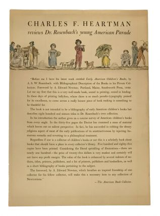 Charles F. Heartman Reviews Dr. Rosenbach's Young American Parade (broadside). A. S. W....