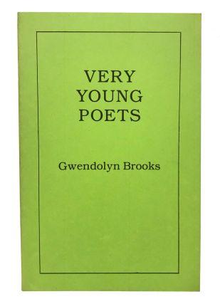 Very Young Poets. Gwendolyn Brooks
