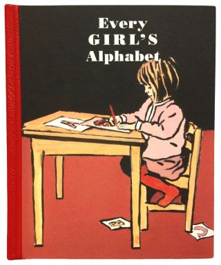 Every GIRL'S Alphabet. ABC, Kate Bingham, Luke Martineau