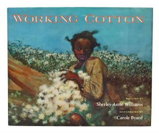 Working Cotton. Sherley Anne Williams, Carole Byard