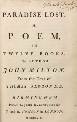 Paradise Lost. A Poem in Twelve Books; with: Paradise Regain'd. A Poem in Four Books. To which is added Samson Agonistes: and Poems upon Several Occasions; with: Proposals for Printing by Subscription the Poetical Works of John Milton