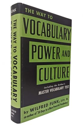 The Way to Vocabulary Power and Culture. Wilfred Funk