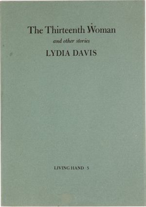 The Thirteenth Woman and Other Stories (Living Hand 5)