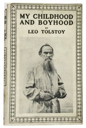 My Childhood and Boyhood. Leo Tolstoy.