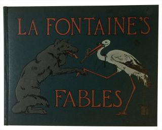 La Fontaine's Fables: A Selection